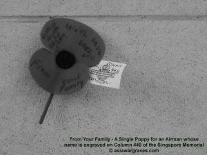 From Your Family - A Single Poppy for an Airman whose name is engraved on Column 446 of the Singapore Memorial, Kranji War Cemetery, Singapore
